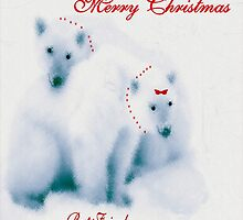 MERRY CHRISTMAS ~ BEST FRIENDS by Madeline M  Allen