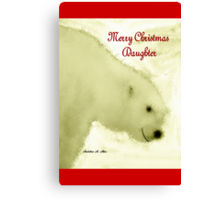 MERRY CHRISTMAS ~ DAUGHTER Canvas Print