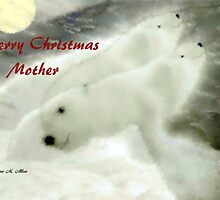 MERRY CHRISTMAS ~ MOTHER by Madeline M  Allen