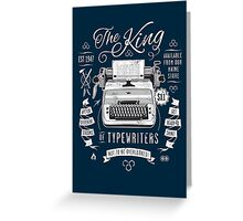 The King of Typewriters Greeting Card