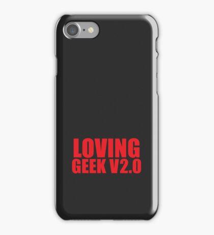 LOVING GEEK V2.0 iPhone Case/Skin