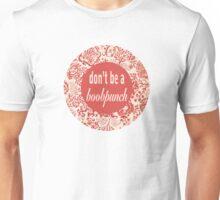 Don't be a BoobPunch Unisex T-Shirt