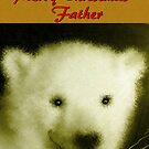 MERRY CHRISTMAS ~ FATHER by Madeline M  Allen