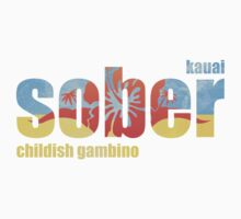 Childish Gambino - Sober / Kauai by gambxno
