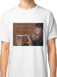 :::racist oreos::: Classic T-Shirt