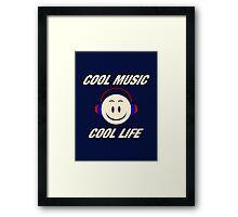 Cool Music Cool Life Framed Print