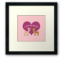I love you Deer-ly! Framed Print