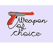 Weapon of Choice Photographic Print