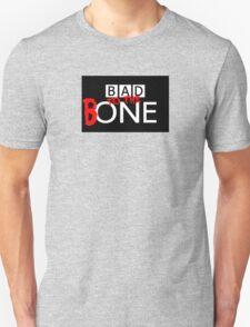 BAD... T-Shirt
