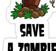 Save Zombies, kill plants. Sticker