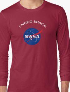 Nasa I need space Long Sleeve T-Shirt