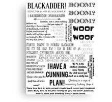 BLACKADDER quotes Canvas Print