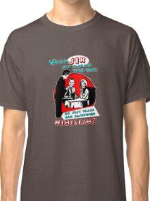 NIHILISM Classic T-Shirt