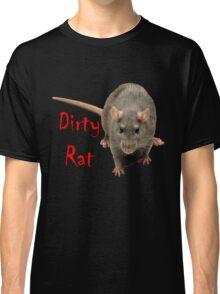 Dirty Rat Classic T-Shirt