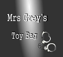 Mrs Grey's Toy Bag by InterestingImag