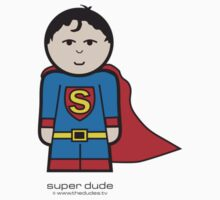 Super Dude™ by TheDudes