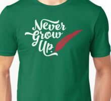 Peter Pan - Never Grow Up. Unisex T-Shirt