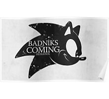 Badniks are Coming - Hedgehog Poster