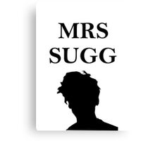 Mrs Sugg Canvas Print