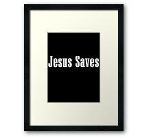 Jesus Saves - White Framed Print