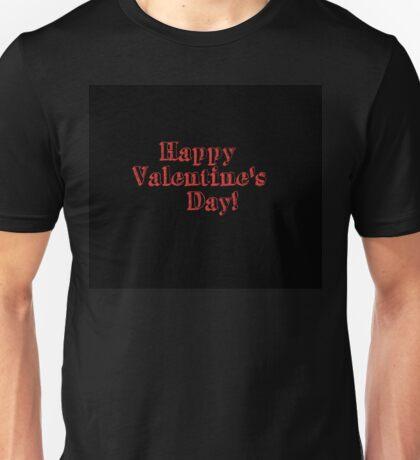 Happy Valentines Day Unisex T-Shirt