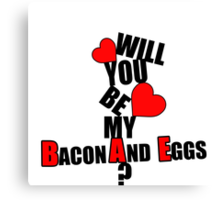 Will you be my BAE? Canvas Print