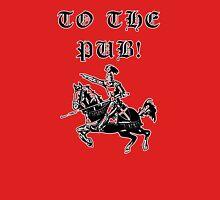 To The Pub! T-Shirt