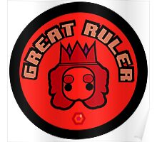 Great Ruler (Red) Poster