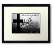 Just Believe A Collaboration Bamagirl38 & Madman4 Framed Print