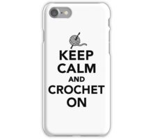 Keep calm and Crochet on iPhone Case/Skin
