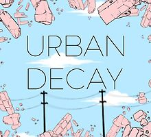Urban Decay by EmilyReger