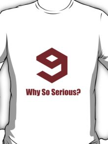 9GAG Why So Serious? - Red T-Shirt