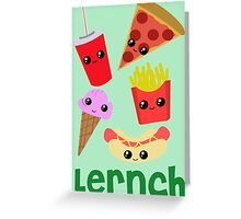 Lernch Greeting Card