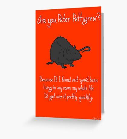 Peter Pettigrew Greeting Card