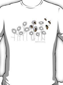 drones of democracy T-Shirt