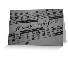 Sempre Piu Forte  Greeting Card
