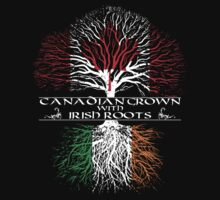 Canadian Grown with Irish Roots by ianscott76