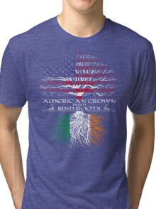 American Grown with Irish Roots Tri-blend T-Shirt