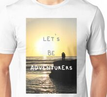 Let's Be Adventurers. Unisex T-Shirt
