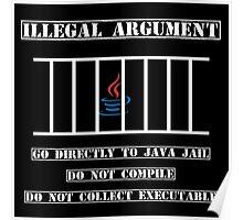 Illegal Argument - Java Poster