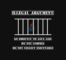 Illegal Argument - Java Unisex T-Shirt
