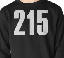 215 Philly | Phone Area Code Shirts Pullover