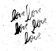 Love, Love, Love Photographic Print