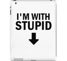 Glee: I'm With Stupid iPad Case/Skin