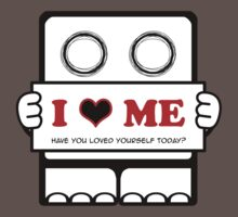 I Love Me - Have You Loved Yourself Today? Kids Clothes