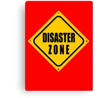 DISASTER ZONE Canvas Print