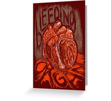 Bleeding Organ Greeting Card