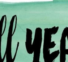 Hell YEAH! watercolor speech bubble Sticker