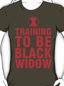 Training to be Black Widow - Natasha Romanoff T-Shirt