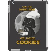 Dark Side has cookies! iPad Case/Skin